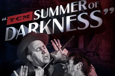 TCM Summer of Darkness
